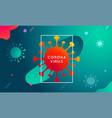 coronavirus covid19-19 modern colorful vector image vector image