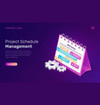 Project schedule management isometric concept