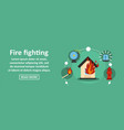 fire fighting banner horizontal concept vector image vector image