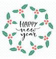 happy new year handwritten christmas greeting vector image vector image