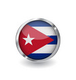 flag of cuba button with metal frame and shadow vector image