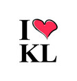 i love kl typography lettering and petronas tower vector image