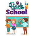 people stand near blackboard back to school vector image vector image