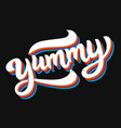 yummy hand written word vector image