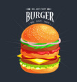tasty burger grilled beef and fresh vegetables vector image vector image