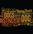 your dogs instincts a modern day pet or primal vector image vector image