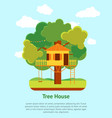 cartoon tree house card poster vector image vector image