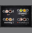 set inscriptions good morning with drinks on a vector image vector image