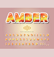 amber glossy font cartoon paper cut out alphabet vector image vector image