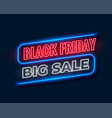 black friday big sale banner in neon style vector image