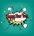 happy new year pop art vector image