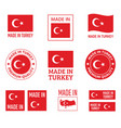 made in turkey labels set republic turkey vector image vector image