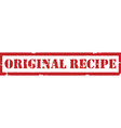 Stamp original recipe vector image vector image
