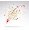 congratulatory background of party popper with vector image vector image