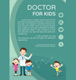 doctor and children healthcare background vector image vector image
