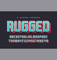 rugged stylish 3d display typeface font vector image vector image