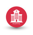 hospital building icon vector image vector image