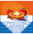 pie with apples for thanksgiving day in table vector image vector image
