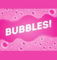 soap bubbles in bath or sud transparent foam