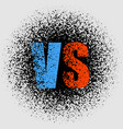 the concept against vs vector image vector image
