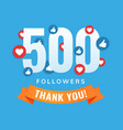 500 followers social sites post greeting card vector image vector image