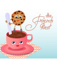 a cookie with a coffee cup friendship day vector image vector image