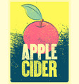 apple cider typographical vintage grunge poster vector image vector image