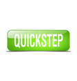 quickstep green square 3d realistic isolated web vector image vector image