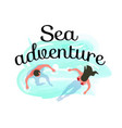 sea adventure couple swimming in ocean summertime vector image