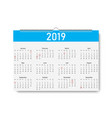 trendy calendar on 2019 year days for holiday vector image vector image