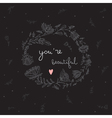 you are beautiful card vector image