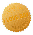 gold i love boy award stamp vector image vector image