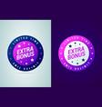 extra bonus medal limited time offer vector image