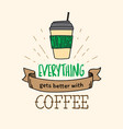 coffee quote doodle poster vector image vector image
