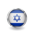 flag of israel button with metal frame and shadow vector image