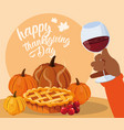 hand with cup wine and food of thanksgiving vector image
