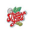 italian food logo mushroom basil leaves olives vector image