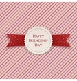 Happy Friendship Day Badge with Ribbon vector image vector image