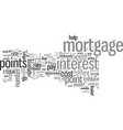 is it a good idea to pay points on a mortgage vector image vector image