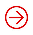 red right next arrow in red circle vector image vector image