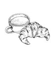 coffee and croissant sketch engraving vector image vector image