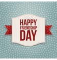Happy Friendship Day festive Tag vector image vector image