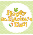 Saint Patricks congratulation postcard with text vector image vector image