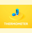 thermometer isometric icon isolated on color vector image