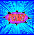 pop art bomb pow vector image