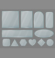set glass plates frames realistic shapes vector image