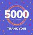 5000 followers social sites post greeting card vector image vector image