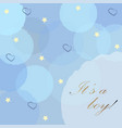 baby boy birth announcement with blue bubbles vector image vector image
