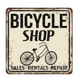 bicycle shop vintage rusty metal sign vector image vector image
