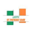 st patricks day irish flag on white background vector image vector image